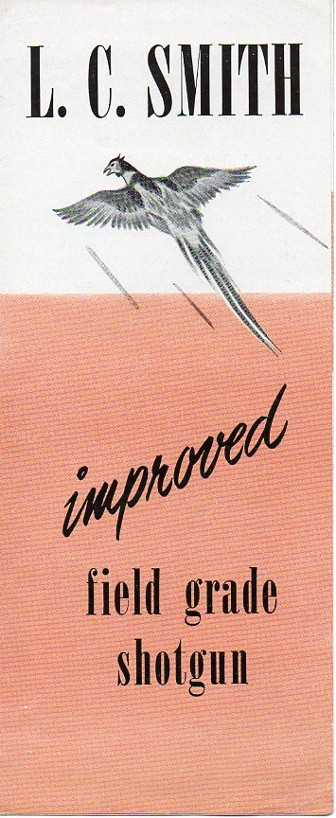 "LC Smith Brochure ""Improved Field Grade"""