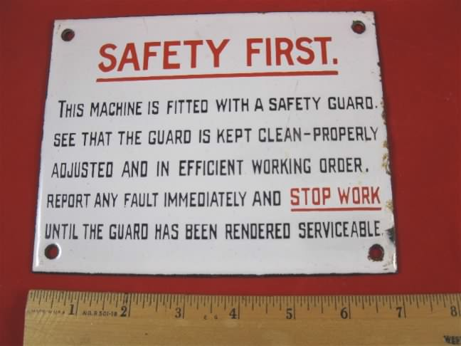porcelain Safety first enamel sign